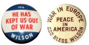 Wahlkampf-Buttons 1916