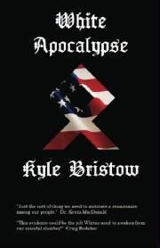 Kyle Bristow: White Apocalypse: Weiße Soluträer kamen als erste in Nordamerika an, und wurden später von den Ankömmlingen aus Asien, den Vorfahren der Indianer, ausgerottet.