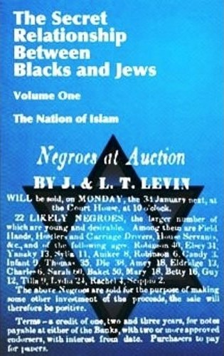 The Secret Relationship Between Blacks and Jews, Band 1