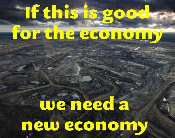 """""""Wenn das gut für die Wirtschaft ist – dann brauchen wir eine neue Wirtschaft"""""""