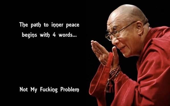Der Weg zum inneren Frieden beginnt mit 4 Worten… Nicht Mein Verdammtes Problem.