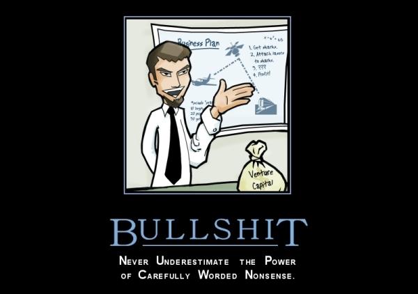 """BULLSHIT: Unterschätzen Sie niemals die Macht sorgfältig formulierten Unsinns (siehe """"Bullshit-Prinzip"""" und """"Bullshitsu"""")"""