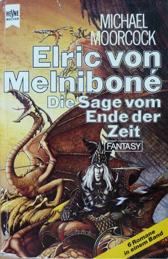 16e Elric von Melniboné Die Sage vom Ende der Zeit
